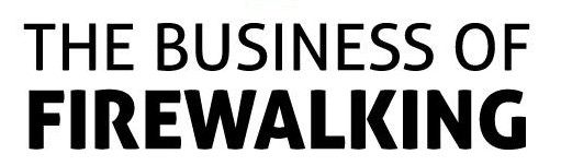 The Business of Firewalking